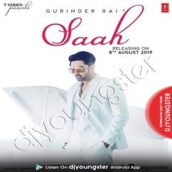 Saah song download by Gurinder Rai