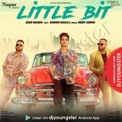 Little Bit song download by Jass Bajwa