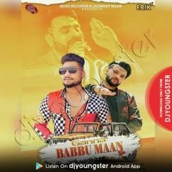 Gaana Babbu Maan Da song download by Mickey