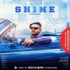 Shine song download by Rio Singh