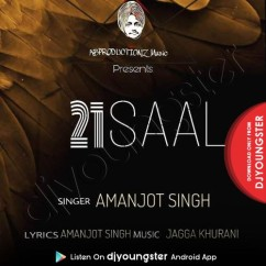 21 Saal song download by Amanjot Singh Buttar