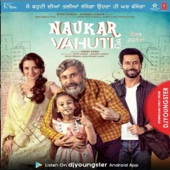 Naukar Vahuti Da Title Song song download by Gippy Grewal