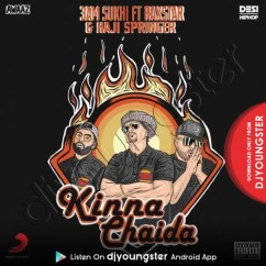 Kinna Chaida song download by 3AM Sukhi