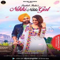 Nikki Nikki Gal song download by Saaheb Inder