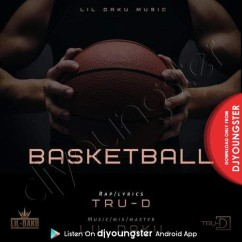 Basketball song download by TRU D