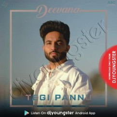 Deevana song download by Tegi Pannu
