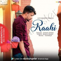 Raahi song download by Sunny Sidhu