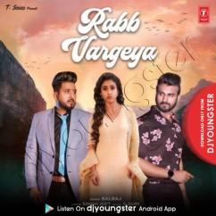 Rabb Vargeya song download by Balraj