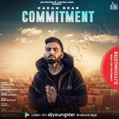 Commitment song download by Karan Brar
