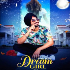 Dream Girl song download by Bunty Jaja