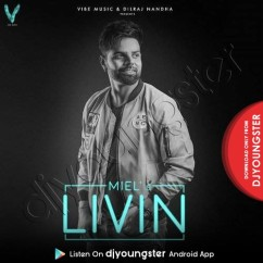Livin song download by Miel
