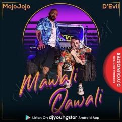 Mawali Qawali song download by MojoJojo