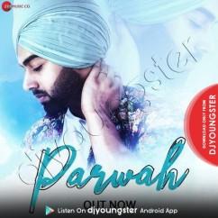 Parwah song download by Jais Wasir
