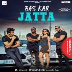 Bas Kar Jatta song download by Meetii Kalher