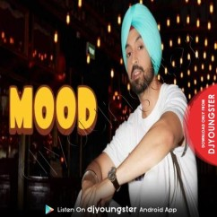 Mood song download by Diljit Dosanjh