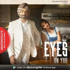 Eyes On You song download by Tarsem Jassar