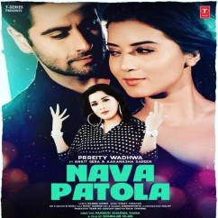 Nava Patola song download by Prreity Wadhwa