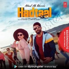 Hadtaal song download by Adeel Ali Khan