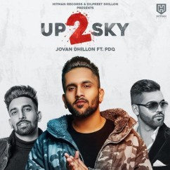 UP 2 SKY song download by Jovan Dhillon