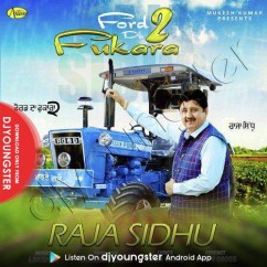 Ford Da Fukara 2 song download by Raja Sidhu