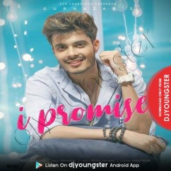 I Promise song download by Gurnazar
