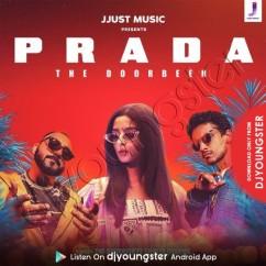 Prada song download by The Doorbeen
