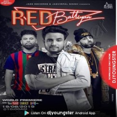 Red Battiyan song download by R Nait