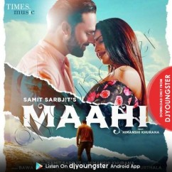 Maahi song download by Samit Sarbjit