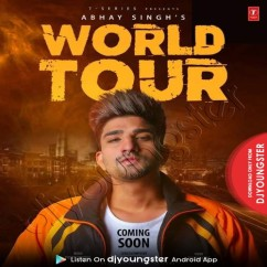 World Tour song download by Abhay Singh