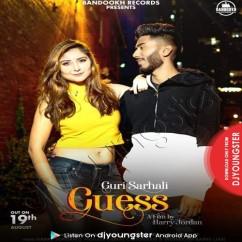 Guess song download by Guri Sarhali