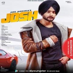 Josh song download by Jass Jandoria