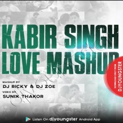 Kabir Singh Love Mashup song download by Dj Ricky