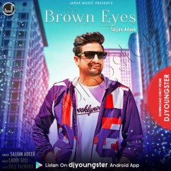 Brown Eyes song download by Sajjan Adeeb