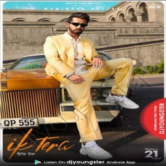 Ik Tera song download by Maninder Buttar