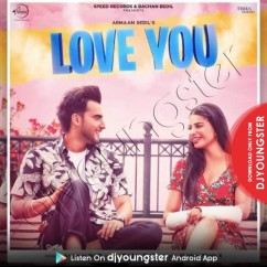 Love You song download by Armaan Bedil