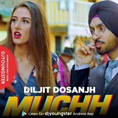 Muchh song download by Diljit Dosanjh