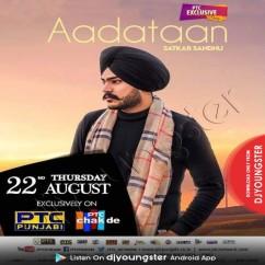 Aadataan song download by Satkar Sandhu