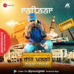 Dilli Waali Baatcheet song download by Raftaar
