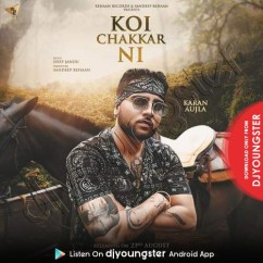 Koi Chakkar Nai song download by Karan Aujla
