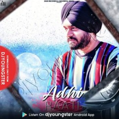 Adhi Raati song download by Manjot Jhutty