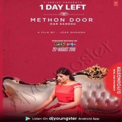 Methon Door song download by Har Sandhu