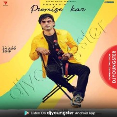 Promise Kar song download by Shabad