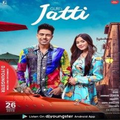 Jatti song download by Guri
