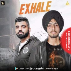 Exhale song download by Sanam Batth