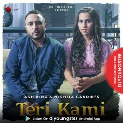 Teri Kami song download by Nikhita Gandhi