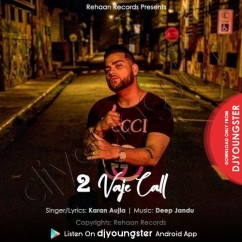 2 Vaje Call song download by Karan Aujla