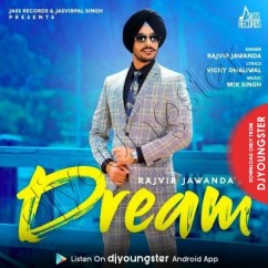 Dream song download by Rajvir Jawanda