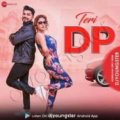 Teri DP song download by AR Sonu