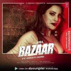 Bazaar song download by JSL