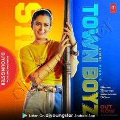 Town Boyz song download by Simmi Virk
